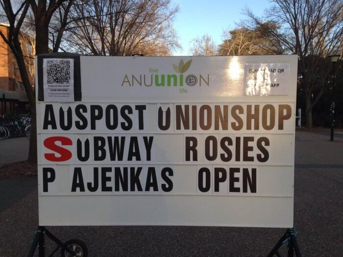 ANU Union board notice stating that AusPost, Union Shop, Subway, Rosies, and Pajenkas remains open.
